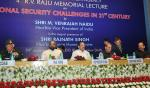 The Vice President, Shri M. Venkaiah Naidu at an event to deliver the 4th R.V. Raju Memorial Lecture on 'National Security Challenges in 21st Century', organized by National Investigation Agency, in New Delhi on January 24, 2018. The Union Home Minister, Shri Rajnath Singh, the Minister of State for Home Affairs, Shri Hansraj Gangaram Ahir and other dignitaries are also seen.